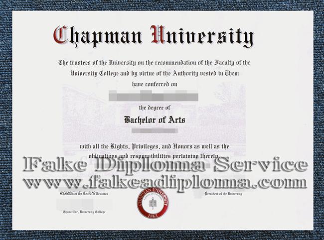 fake Chapman University diploma, fake Chapman University degrees.