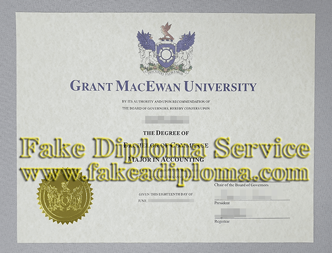 Fake Grant MacEwan University Diploma, Fake Grant MacEwan University Degree.