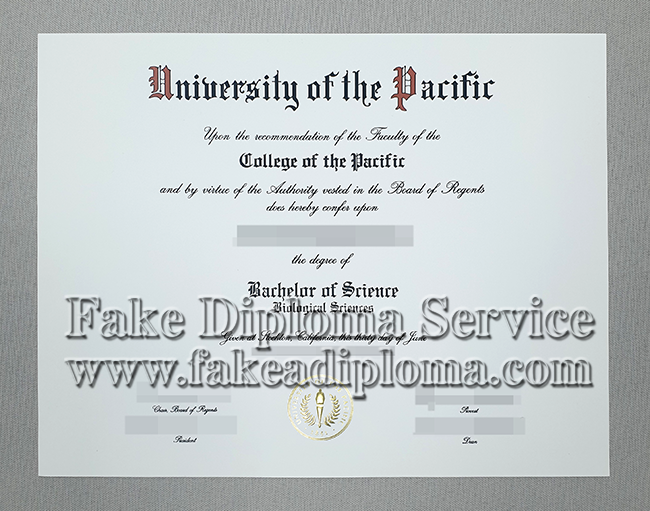 fake University of the Pacific diplomas online, fake University of the Pacific degree.
