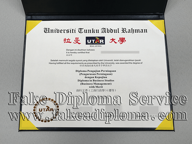 Fake Universiti Tunku Abdul Rahman Diploma, Fake UTAR Degree Certificate.