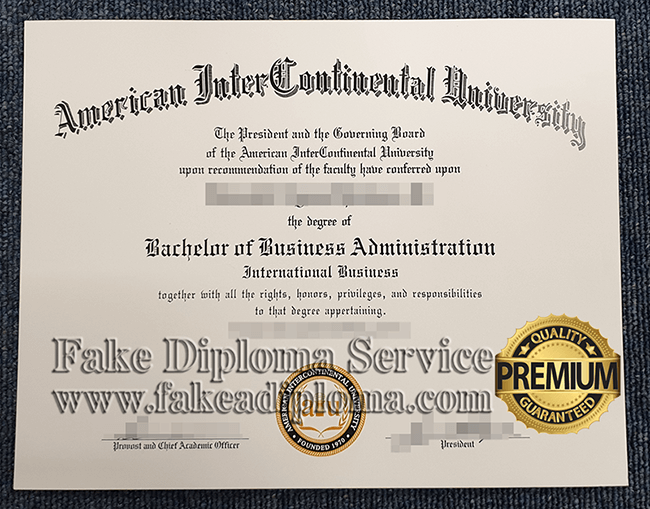 fake American InterContinental University degree, fake AIU diplomas.