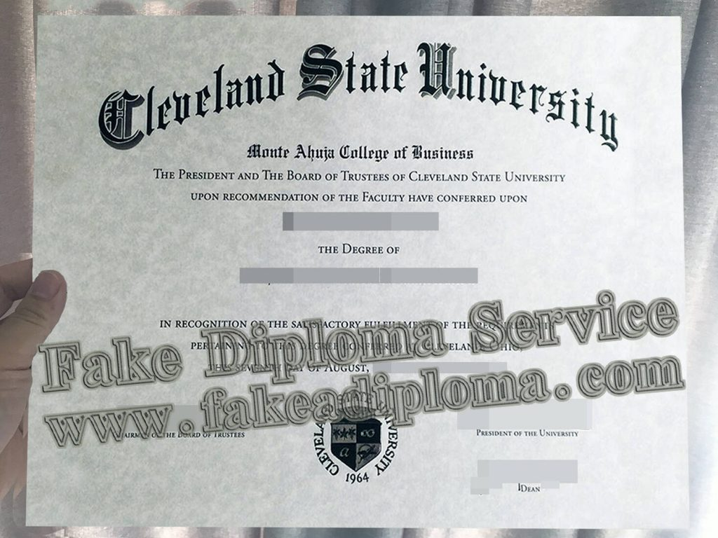 How long Does It Take to Make a Cleveland State University Fake Diploma?
