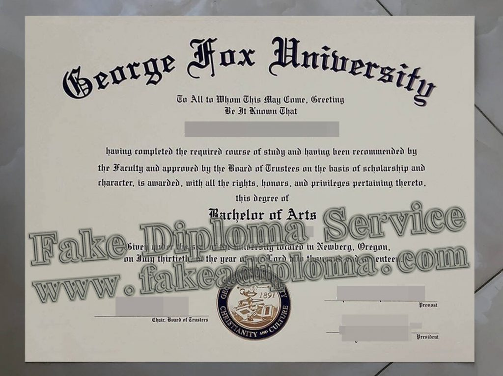 How to Run A Fake George Fox University Degree Online?