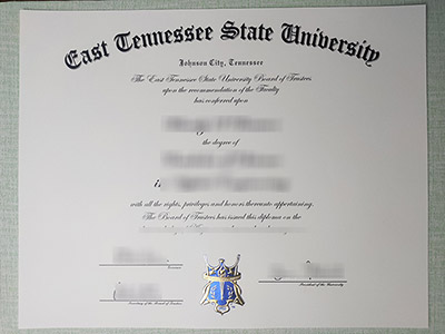 What's the Leadtime to Get A Fake East Tennessee State University Diploma